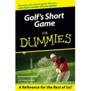 Golf's Short Game For Dummies by Michael Patrick Shiels