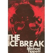 The Ice Break by Michael Tippett Sir