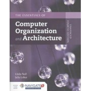 Essentials of Computer Organization and Architecture by Linda Null