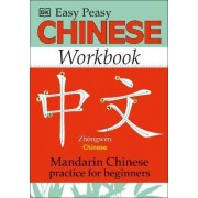 Easy Peasy Chinese Workbook by Nelly Graham