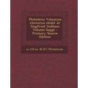 Philodemi Volumina Rhetorica Edidit Dr Siegfried Sudhaus Volume Suppl by Ca 110-Ca 40 B C Philodemus