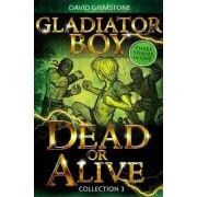 Dead or Alive by David Grimstone