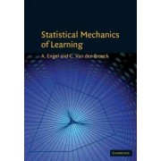 Statistical Mechanics of Learning by Andreas Engel