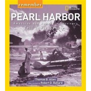 Remember Pearl Harbor by Thomas B Allen