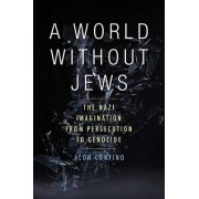 A World without Jews by Alon Confino