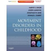 Movement Disorders in Childhood by Professor Joseph Jankovic