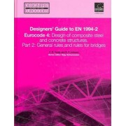 Eurocode 4: Design of Composite Steel and Concrete Structures. Part 2 General Rules for Bridges by Chris R. Hendy