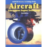Aircraft Gas Turbine Engine Technology by Treager