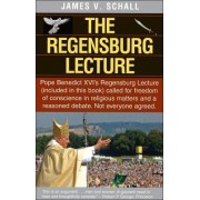 The Regensburg Lecture by James V. Schall