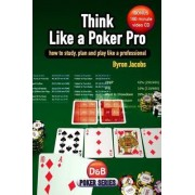 Think Like a Poker Pro by Byron Jacobs
