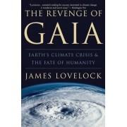 The Revenge of Gaia by James Lovelock
