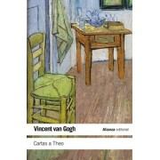 Cartas a Theo / Letters to Theo by Vincent Van Gogh