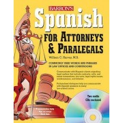 Spanish for Attorneys and Paralegals by William Harvey