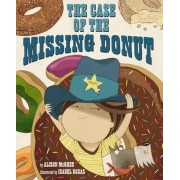 The Case of the Missing Donut by Alison McGhee
