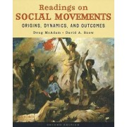 Readings on Social Movements by Professor of Sociology Doug McAdam