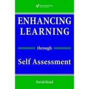 Enhancing Learning Through Self-assessment by David Boud