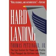 Hard Landing by Thomas Petzinger
