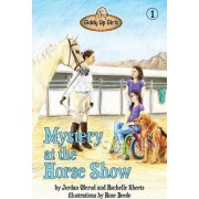 Mystery at the Horse Show by Jordan Olerud