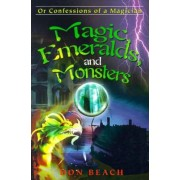 Magic, Emeralds, and Monsters by Don Beach