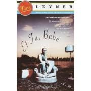 Et Tu, Babe by Leyner