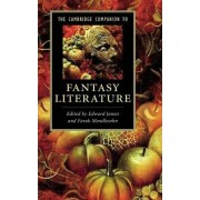 The Cambridge Companion to Fantasy Literature by Edward James