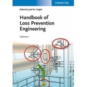 Handbook of Loss Prevention Engineering, 2 Volume Set by Joel M. Haight