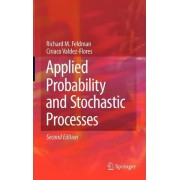 Applied Probability and Stochastic Processes by Richard M. Feldman
