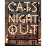 Cats' Night Out by Caroline Stutson