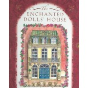 The Enchanted Dolls' House by Robyn Johnson