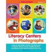 Literacy Centers in Photographs: Grades K-2 by Nikki Campo-Stallone