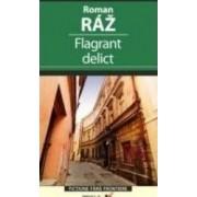 Flagrant delict - Roman Raz
