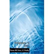 Prolegomena to Ethics by Thomas Hill Green