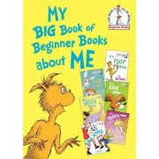My Big Book of Beginner Books about Me by Various
