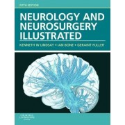 Neurology and Neurosurgery Illustrated by Kenneth W. Lindsay