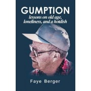 Gumption by Faye Berger
