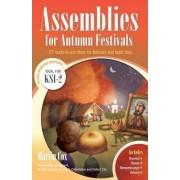 Assemblies for Autumn Festivals by Martin Cox