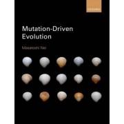 Mutation-driven Evolution by Masatoshi Nei