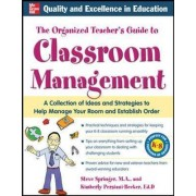 The Organized Teacher's Guide to Classroom Management by Kimberly Persiani-Becker
