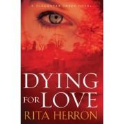 Dying for Love by Rita Herron