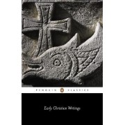 Early Christian Writings by Andrew Louth