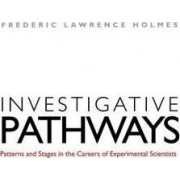 Investigative Pathways by Frederic Lawrence Holmes
