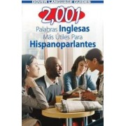 2,001 Most Useful English Words for Spanish Speakers by Pablo Garcia