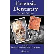 Forensic Dentistry by David R. Senn