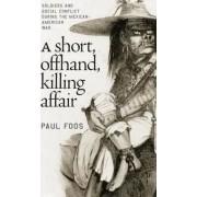 A Short, Offhand, Killing Affair by Paul Foos