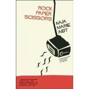 Rock, Paper, Scissors by Naja Marie Aidt