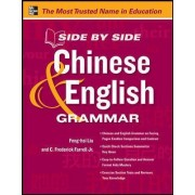 Side by Side Chinese and English Grammar by Feng-Hsi Liu