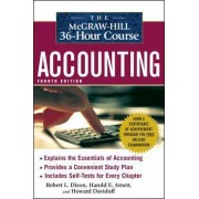 The McGraw-Hill 36-Hour Accounting Course by Robert L. Dixon