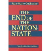 The End of the Nation-state by Jean-Marie Guehenno