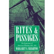 Rites and Passages by Margaret S. Creighton