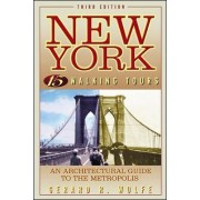 New York: 15 Walking Tours by Gerard R. Wolfe